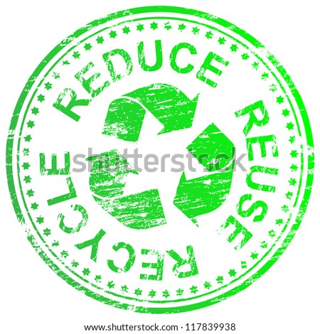 Reduce, reuse and recycle rubber stamp illustration