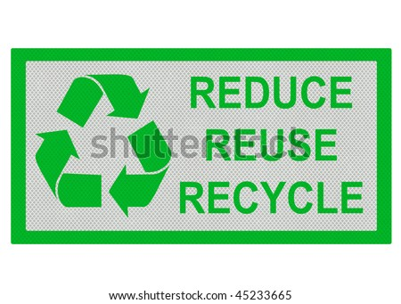 Reduce, Reuse, Recycle reflective metallic sign, isolated on a pure white background. - stock photo