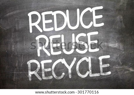 Reduce Reuse Recycle written on a chalkboard - stock photo