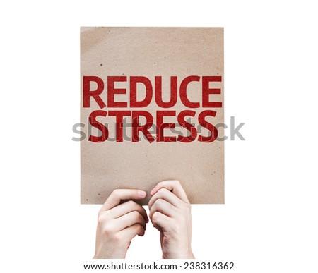Reduce Stress card isolated on white background - stock photo
