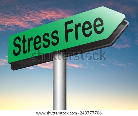 reduce stressfull life by stress free area by relaxation spa wellness treatment road sign - stock photo