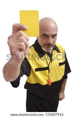 Referee show yellow card on focus to the view, isolated on white. - stock photo