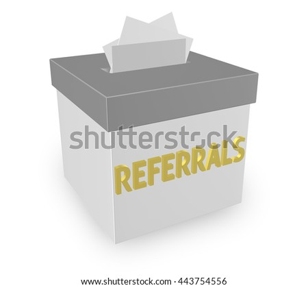 """Referrals word on 3d box for collecting word of mouth customers referred by loyal clients. """"3d illustration"""" - stock photo"""