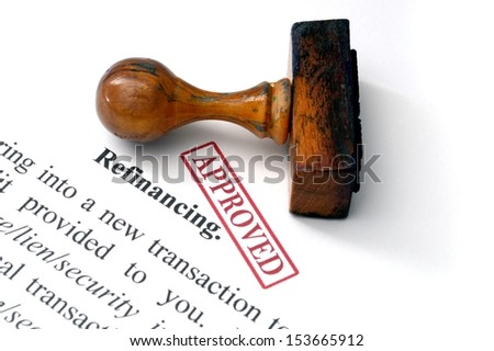 Refinancing - approved - stock photo