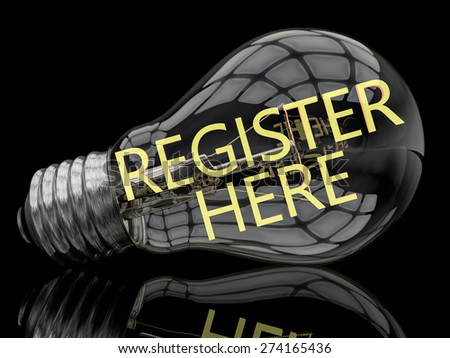 Register here - lightbulb on black background with text in it. 3d render illustration. - stock photo