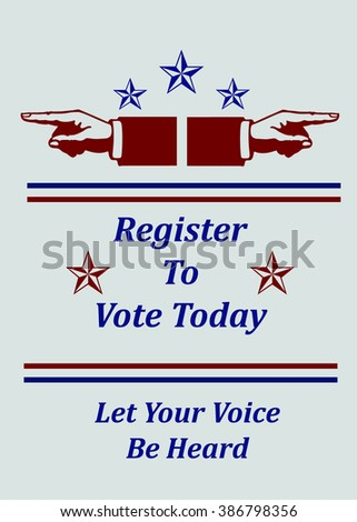 Register to Vote Today - Let Your Voice Be Heard - Illustration - stock photo