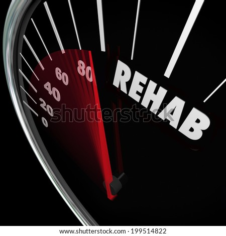 Rehab word speedometer measure cure therapy physical accident or drug addiction - stock photo