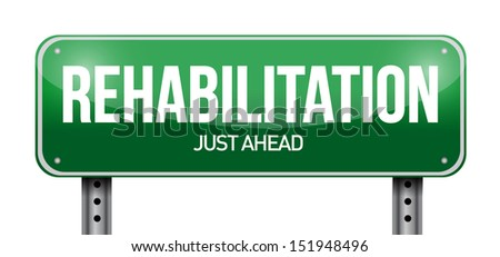 rehabilitation road sign illustration design over a white background - stock photo