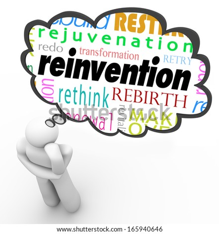 Reinvention Change New Start Thought Cloud Thinker - stock photo