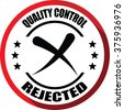 Rejected quality control red, Button, label and sign. - stock photo