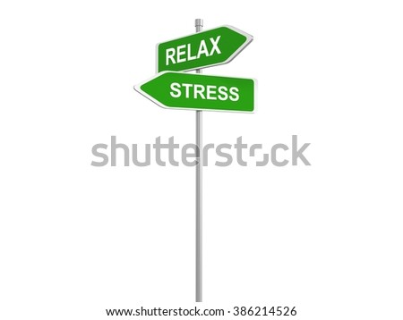 Relax and stress, relax or stress road sign, 3d illustration