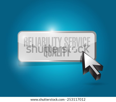reliability, service, quality button illustration design over a blue background - stock photo