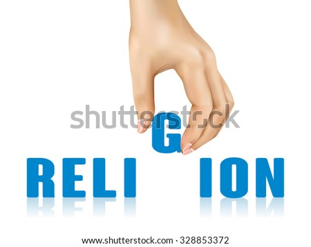 religion word taken away by hand over white background - stock photo