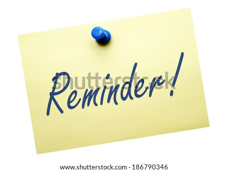 Reminder ! - stock photo