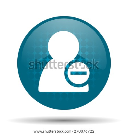 remove contact blue glossy web icon  - stock photo