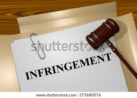 Render illustration of Infringement title on Legal Documents - stock photo