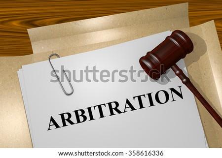 Render illustration ofArbitration title on Legal Documents - stock photo