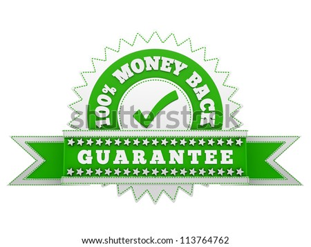 render of Money Back Guarantee sign, isolated on white - stock photo