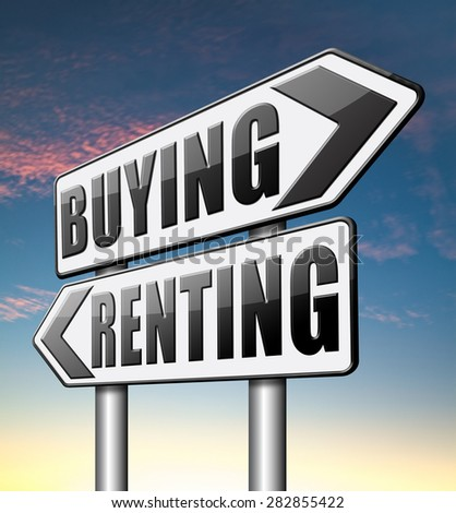 renting mortgage rent or buy a house or property and having a bank loan  - stock photo