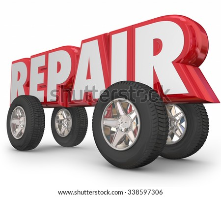 Repair word in 3d letters with wheels and tires on it to illustrate fixing a car, truck or automobile - stock photo