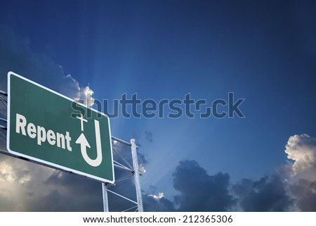 Repent / Highway sign - stock photo