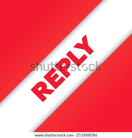 REPLY - stock photo