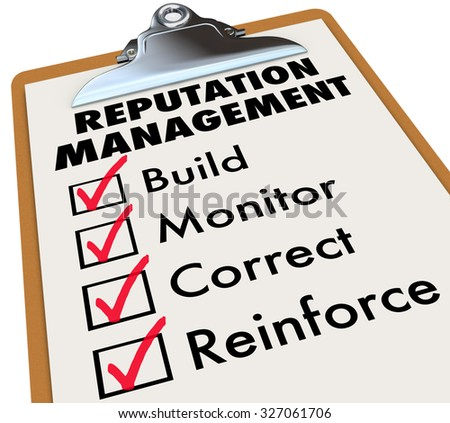 Reputation Management words on a clipboard checklist with essential steps of Build, Monitor, Correct and Reinforce - stock photo