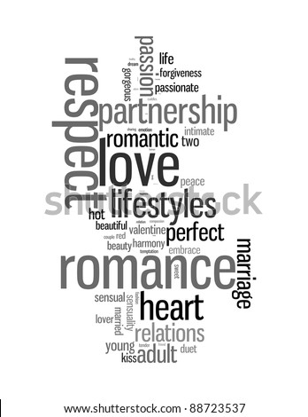 respect, love, romance info-text graphics and arrangement concept illustration on white background (word cloud) - stock photo