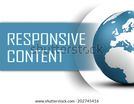 Responsive Content concept with globe on white background