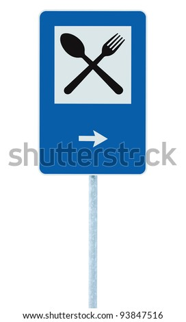 Restaurant sign on post pole, traffic road roadsign, blue isolated dinner bar catering fork spoon signage, right side pointing arrow - stock photo