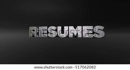 RESUMES - hammered metal finish text on black studio - 3D rendered royalty free stock photo. This image can be used for an online website banner ad or a print postcard.