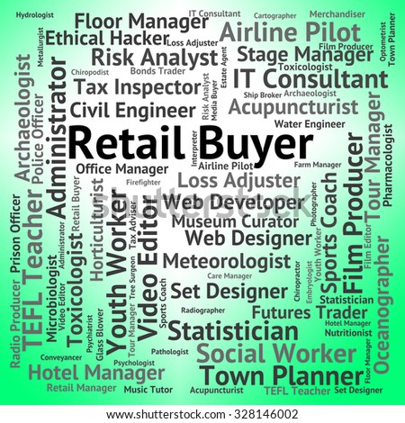 Retail Buyer Meaning Trade Sales And Selling - stock photo