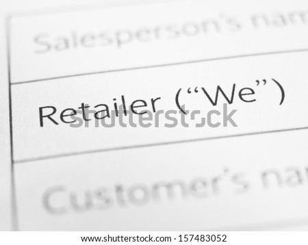 "RETAILER (""WE"") printed on a form close up"