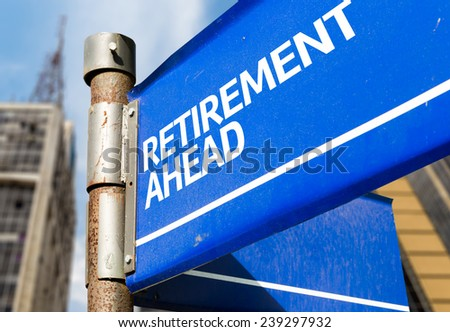 Retirement Ahead blue road sign - stock photo