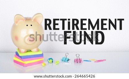 Retirement Fund - stock photo