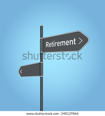 Retirement nearby, dark grey road sign concept on blue background - stock photo