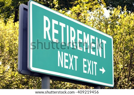 Retirement - next exit sign - stock photo
