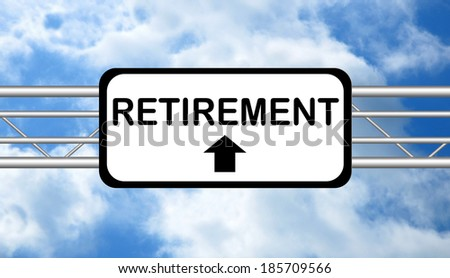 Retirement Road Sign - stock photo
