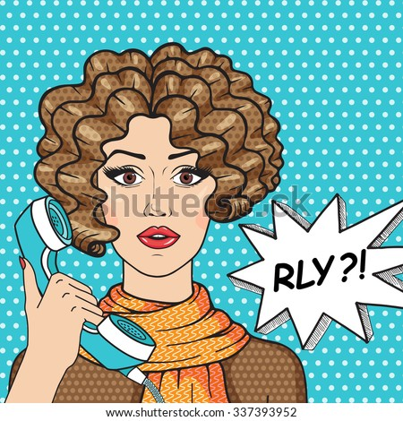 Retro surprised girl with old telephone and message RLY? Curly brunette girl pop art comic style illustration. - stock photo