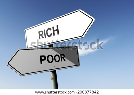 Rich and Poor directions. Opposite traffic sign. - stock photo