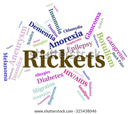 Rickets Illness Meaning Poor Health And Disorder