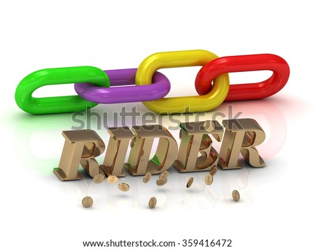 RIDER- inscription of bright letters and color chain on white background - stock photo