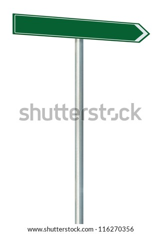 Right road route direction pointer this way sign, blank green isolated roadside signage, white traffic arrow empty frame roadsign, grey pole post copy space - stock photo