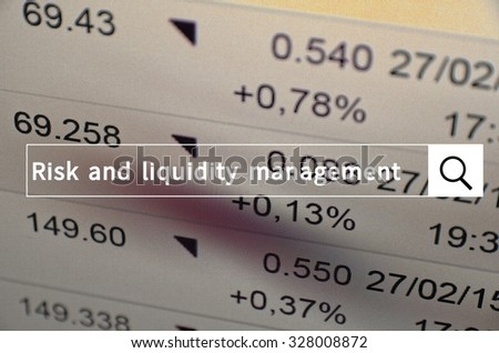 Risk and liquidity management written in search bar with the financial data visible in the background.