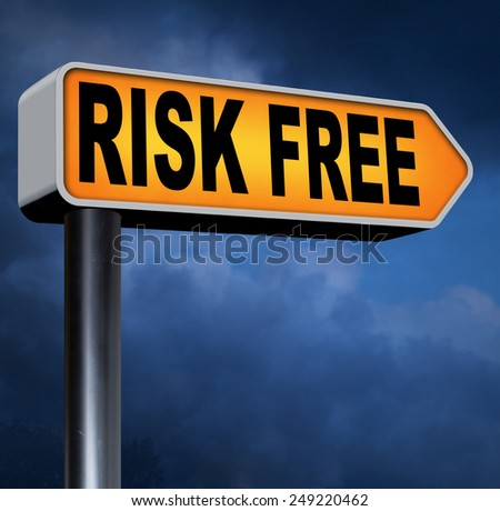 risk free no risks safe investment best top quality product money back guarantee road sign arrow guaranteed warranty invest safely - stock photo