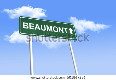 Road sign - Beaumont. Green road sign (signpost) on blue sky background. (3D-Illustration)