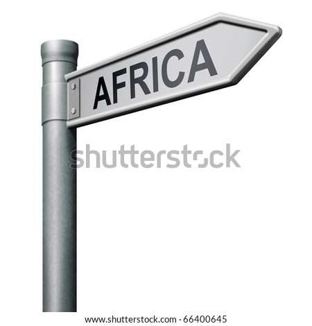 Road sign leading to africa isolated on white continent tourism africa button africa icon - stock photo