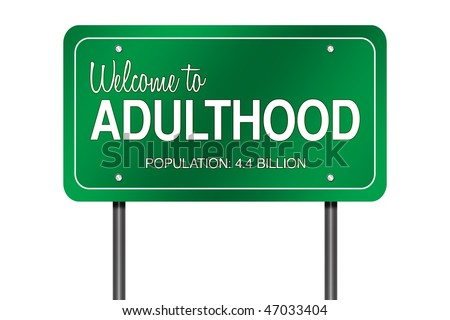"Road Sign Metaphor with ""Welcome to Adulthood"""