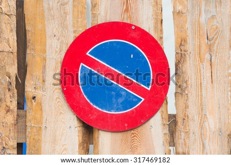 Road sign, prohibitory sign - No parking, wood - stock photo