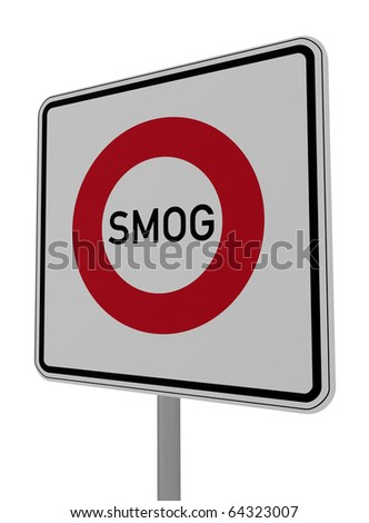 road sign smog area on white background - 3d illustration